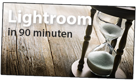 Lightroom in 90 Minuten