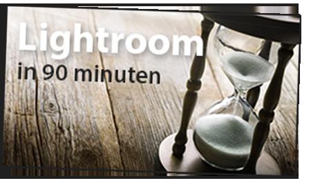 Lightroom in 90 Minuten