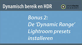 Bonus video 2: de dynamic range Lightroom presets installeren