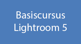 Basiscursus Lightroom 5