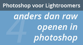 Anders dan RAW openen in Photoshop